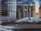 Proposal for a future look to downtown Las Vegas: 1984 and beyond, March 2, 1984