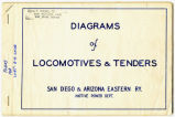 Leaflets for the San Diego & Arizona Eastern Railway Diagrams of Locomotives & Tenders,...